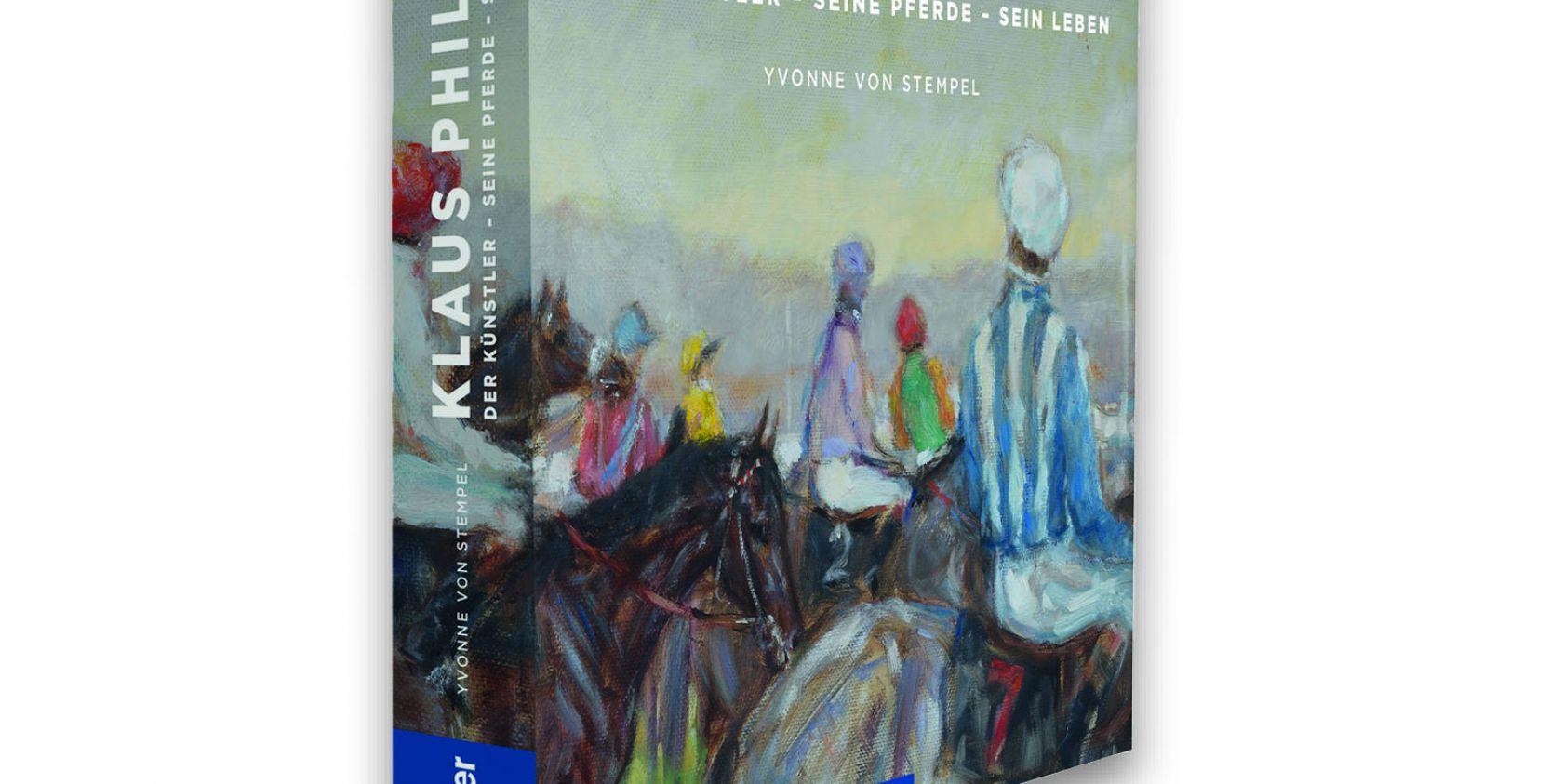 Klaus Philipp Der Künstler – seine Pferde – sein Leben